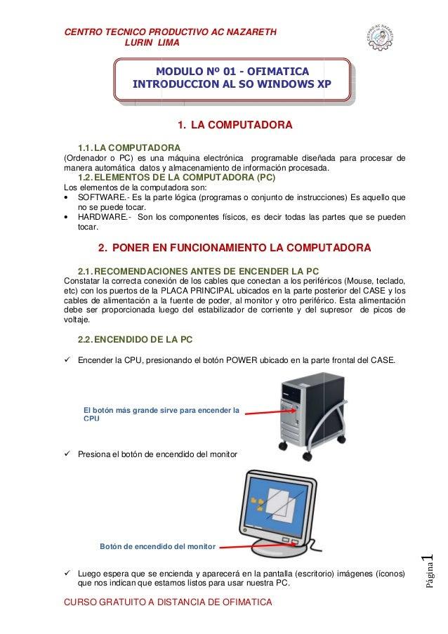 CENTRO TECNICO PRODUCTIVO AC NAZARETH LURIN LIMA CURSO GRATUITO A DISTANCIA DE OFIMATICA 1.1.LA COMPUTADORA (Ordenador o P...