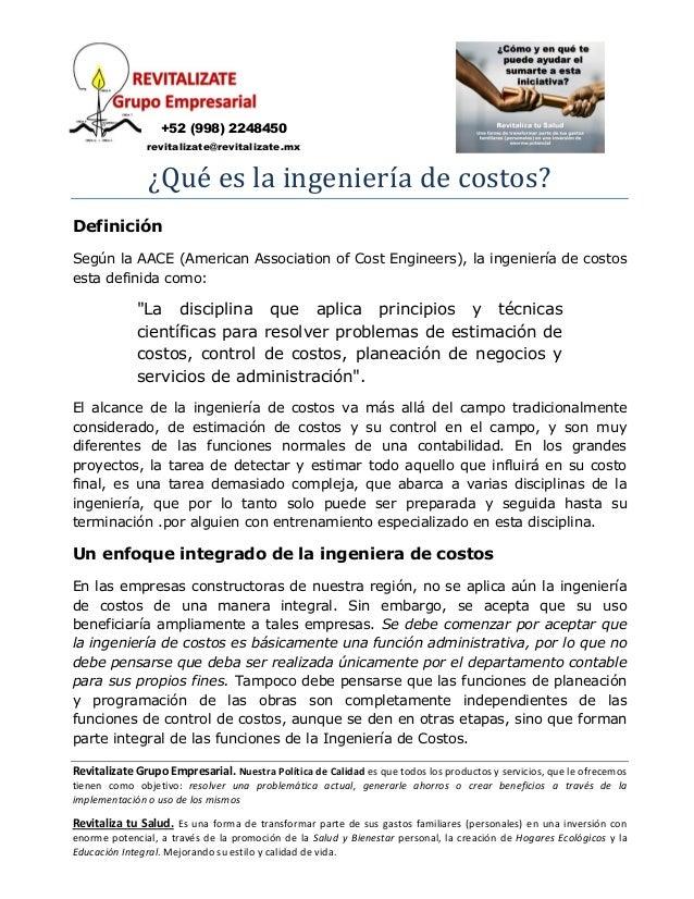 +52 (998) 2248450               revitalizate@revitalizate.mx               ¿Qué es la ingeniería de costos?DefiniciónSegún...