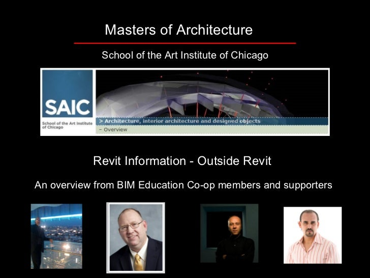 Masters of Architecture             School of the Art Institute of Chicago           Revit Information - Outside RevitAn o...