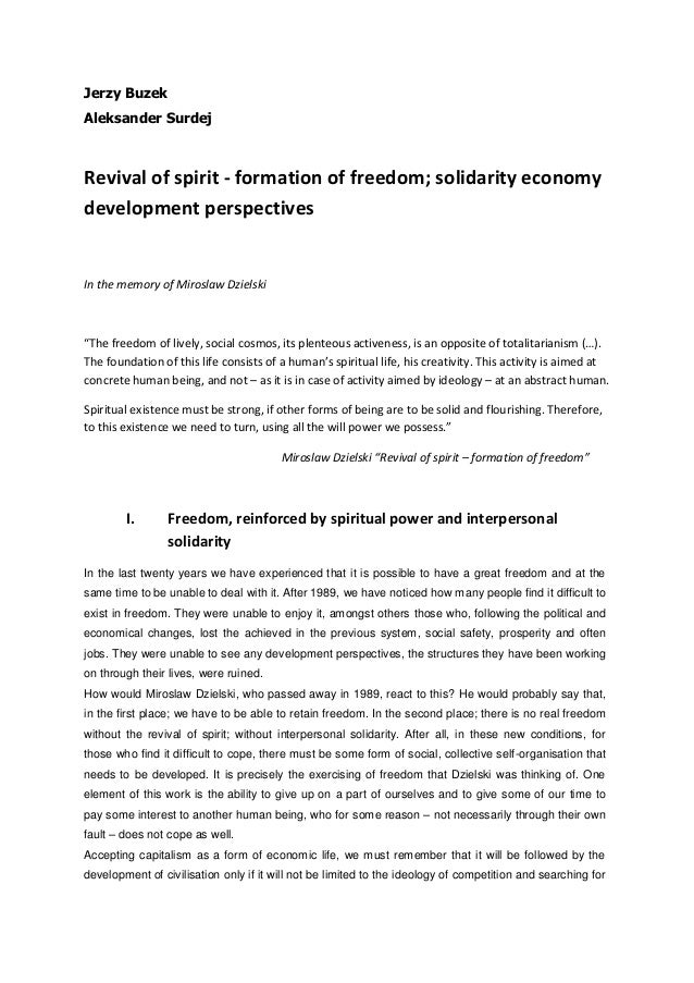 Jerzy Buzek Aleksander Surdej Revival of spirit - formation of freedom; solidarity economy development perspectives In the...