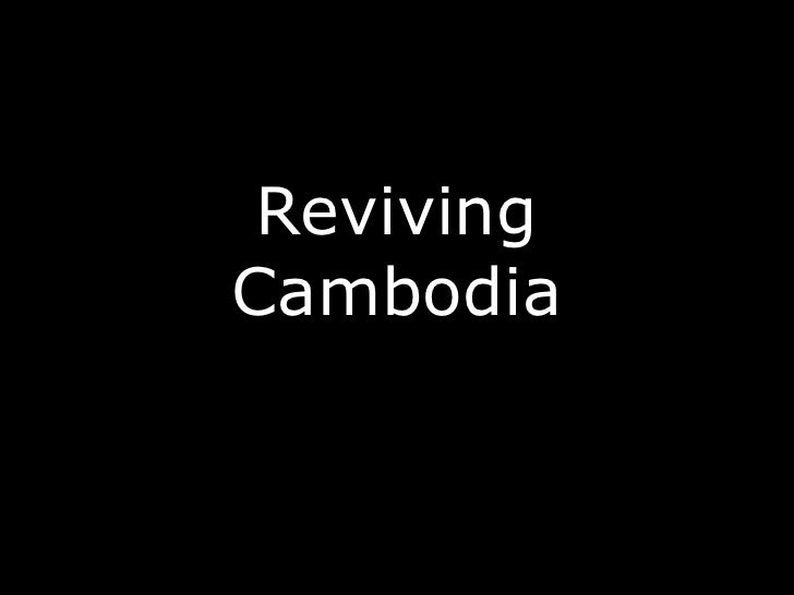 Reviving Cambodia