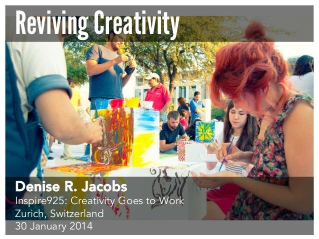 Reviving Creativity