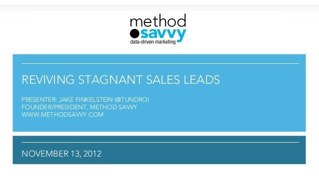 Reviving Stagnant Sales Leads: Method savvy Webinar