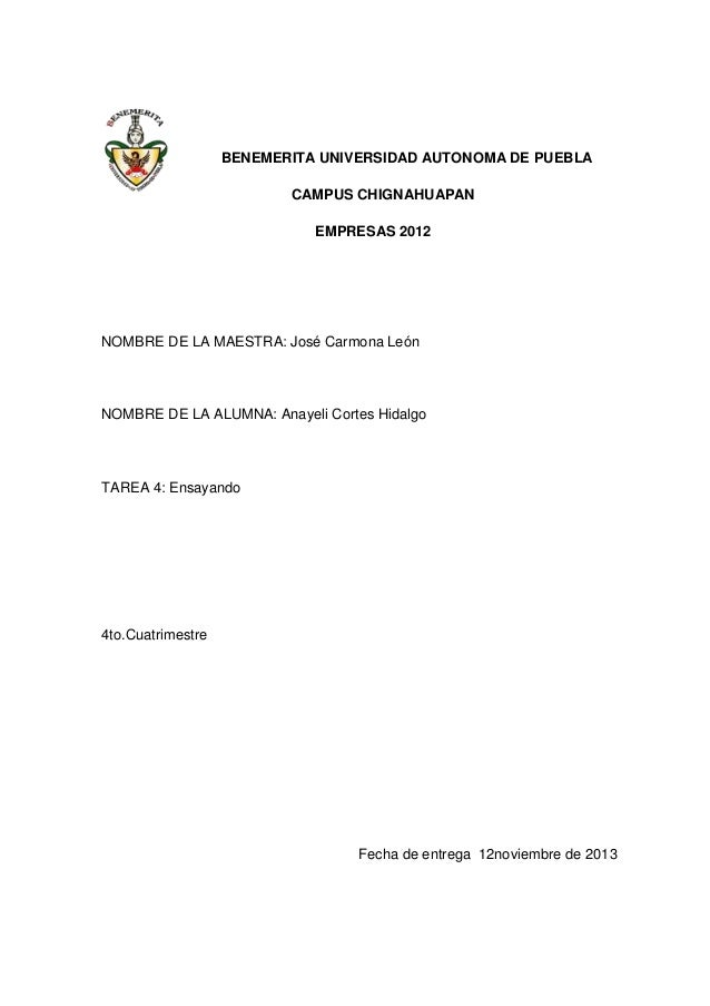 BENEMERITA UNIVERSIDAD AUTONOMA DE PUEBLA CAMPUS CHIGNAHUAPAN EMPRESAS 2012  NOMBRE DE LA MAESTRA: José Carmona León  NOMB...