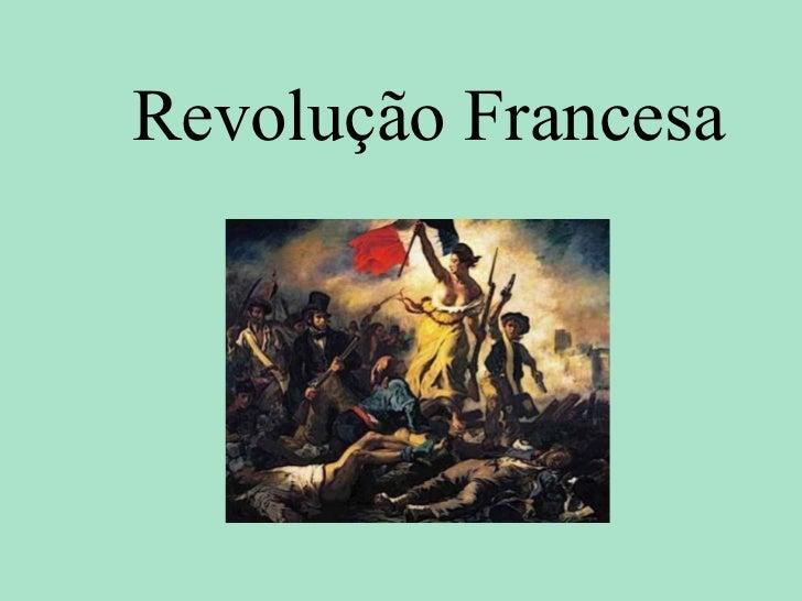 Revolucaofrancesa fil-100925083334-phpapp02