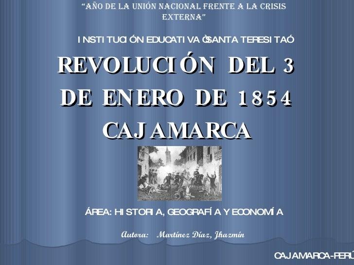 REVOLUCIÓN DEL 3 DE ENERO DE 1854 CAJAMARCA INSTI