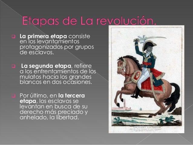 Resultado de imagen para las tres etapas de la revolucion haitiana