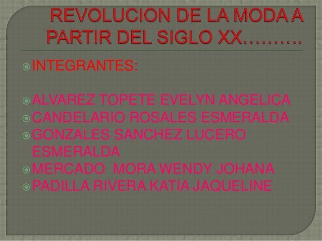INTEGRANTES: ALVAREZ TOPETE EVELYN ANGELICA CANDELARIO ROSALES ESMERALDA GONZALES SANCHEZ LUCERO ESMERALDA MERCADO MO...