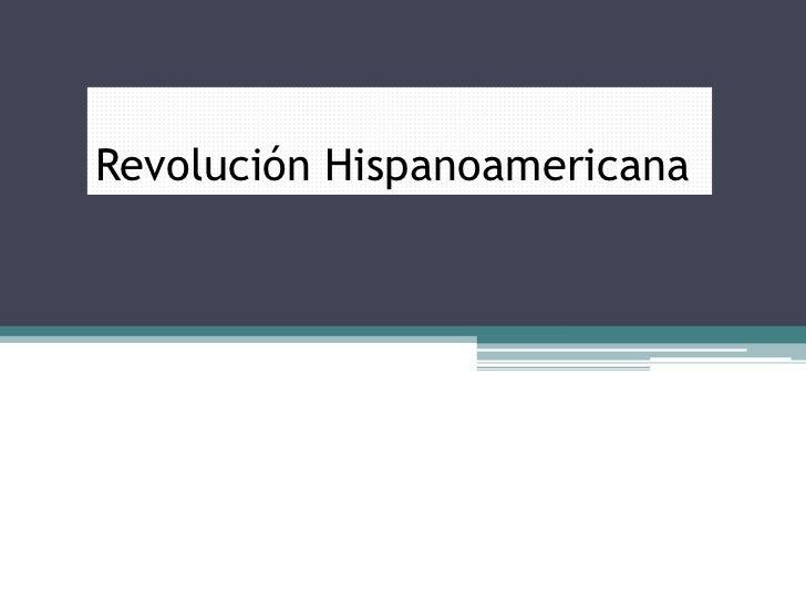 Revolucion hispanoamericana