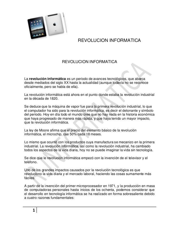 REVOLUCION INFORMATICA<br />La revolución informática es un periodo de avances tecnológicos, que abarca desde mediados del...