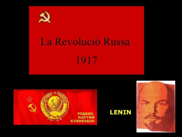 LENIN La Revolució Russa  1917