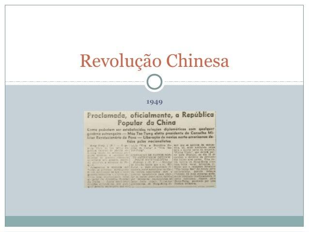 1949 Revolução Chinesa