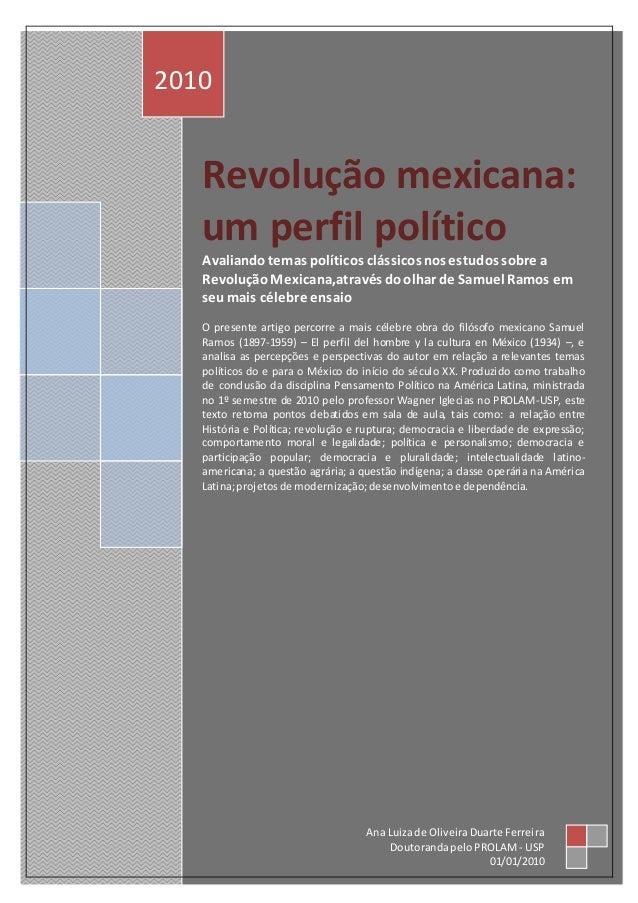 Revolução mexicana: um perfil político Avaliandotemas políticos clássicosnos estudos sobre a RevoluçãoMexicana,através doo...