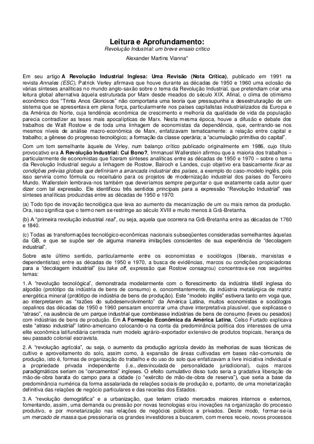 Leitura e Aprofundamento: Revolução Industrial: um breve ensaio crítico Alexander Martins Vianna* Em seu artigo A Revoluçã...