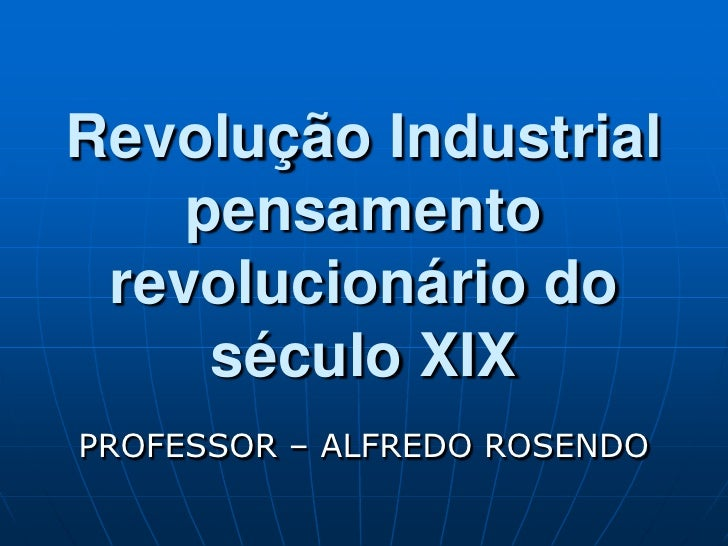 Revolução industrial 2011