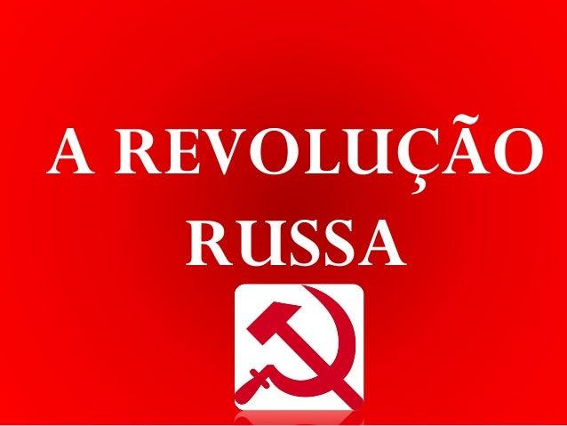 IDADE CONTEMPORÂNEA Sartre COCSartre COClenefidelis@terra.com.br REVOLUÇÃO RUSSA (1917) A REVOLUÇÃO RUSSA