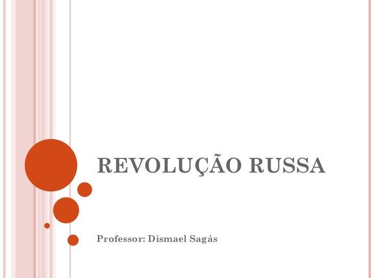 Revolução russa disma