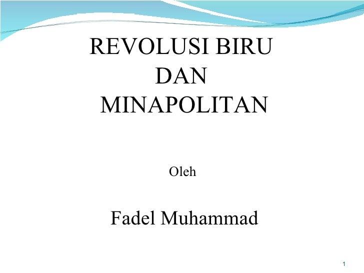 Revolusi Biru & Minapolitan