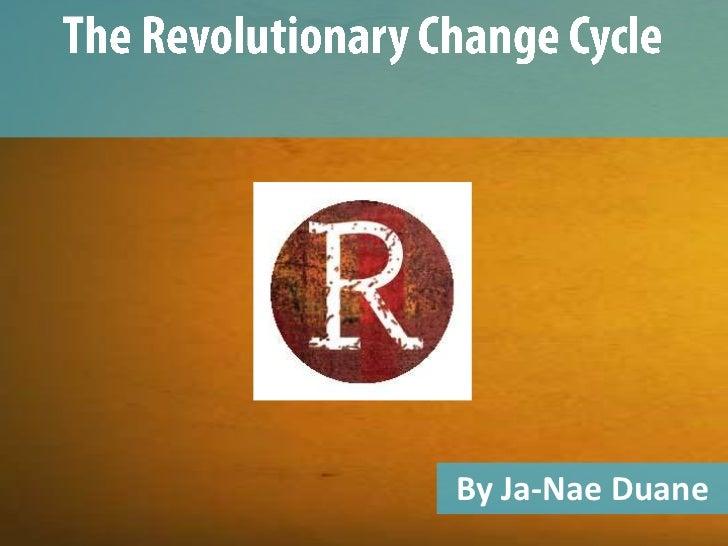 Revolutionary change cycle