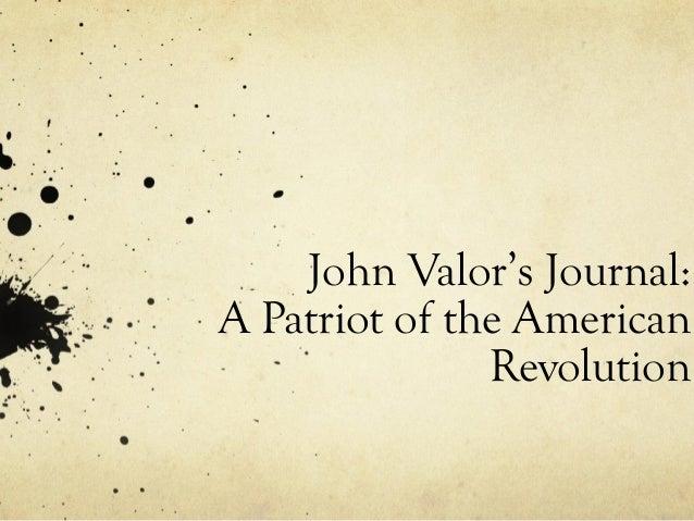 John Valor's Journal:A Patriot of the AmericanRevolution