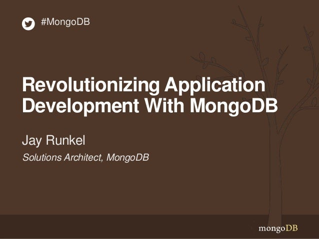 Webinar: Revolutionizing Application Development with MongoDB