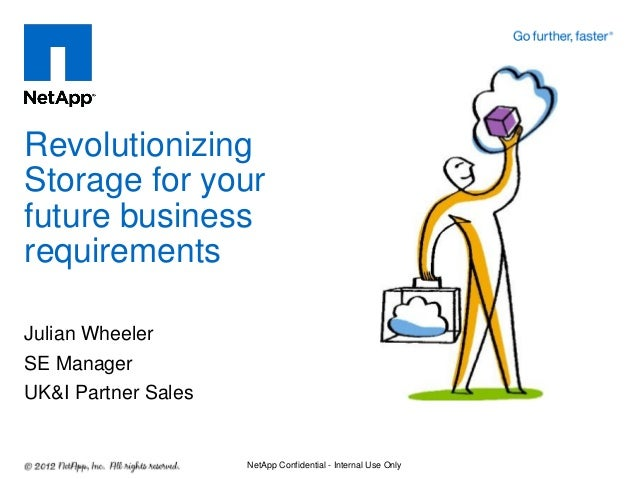 Revolutionizing storage for your future business requirements julian wheeler-20131003