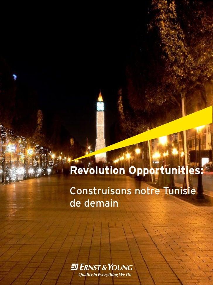 Revolution Opportunities:Construisons notre Tunisiede demain
