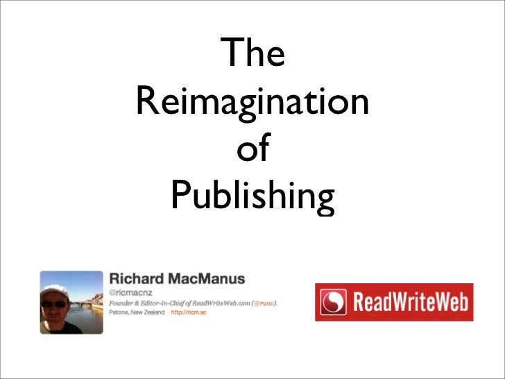 The Reimagination of Publishing