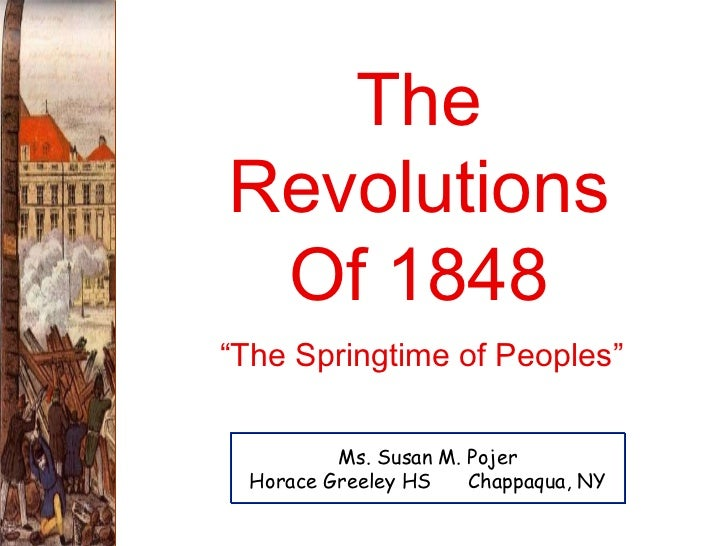 factors of the revolutions of 1848 The revolutions of 1848big picture: the revolutions of 1848 were the result of the movement of liberalism in the 19th century in europe remember.