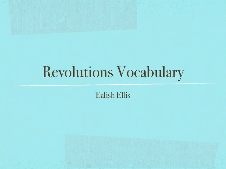Revolutions vocab