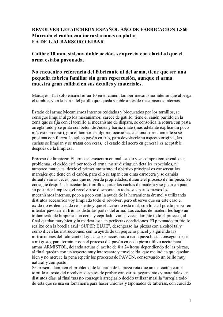 REVOLVER LEFAUCHEUX ESPAÑOL AÑO DE FABRICACION 1.860Marcado el cañón con incrustaciones en plata:FA DE GALBARSORO EIBARCal...