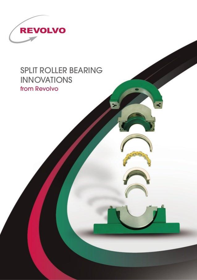 Revolvo Split Roller Bearings