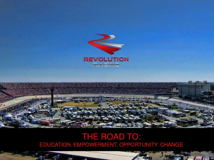 THE ROAD TO:EDUCATION. EMPOWERMENT. OPPORTUNITY. CHANGE<br />