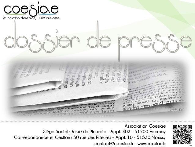 Association CoesiaeSiège Social : 6 rue de Picardie – Appt. 403 - 51200 EpernayCorrespondance et Gestion : 50 rue des Prie...