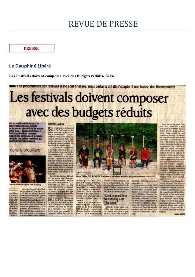 REVUE DE PRESSE Le Dauphiné Libéré Les Festivals doivent composer avec des budgets réduits- 26.06 PRESSE