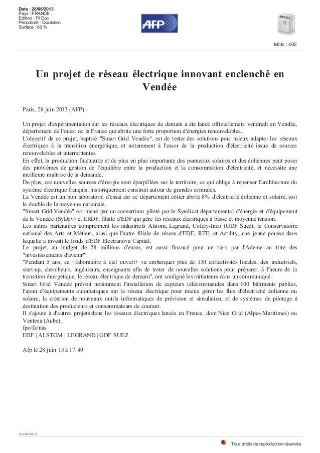 Un projet de réseau électrique innovant enclenché en Vendée Paris, 28 juin 2013 (AFP) - Un projet d'expérimentation sur le...