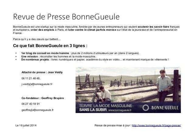 Revue de Presse BonneGueule BonneGueule est une startup sur la mode masculine, fondée par de jeunes entrepreneurs qui veul...