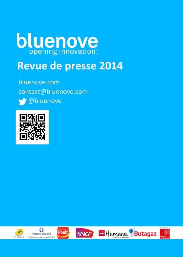 bluenove.com   contact@bluenove.com               @bluenove      Revue  de  presse  2014