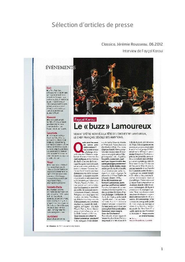 1   Sélection d'articles de presse    Classica, Jérémie Rousseau, 06.2012 Interview de Fayçal Karoui