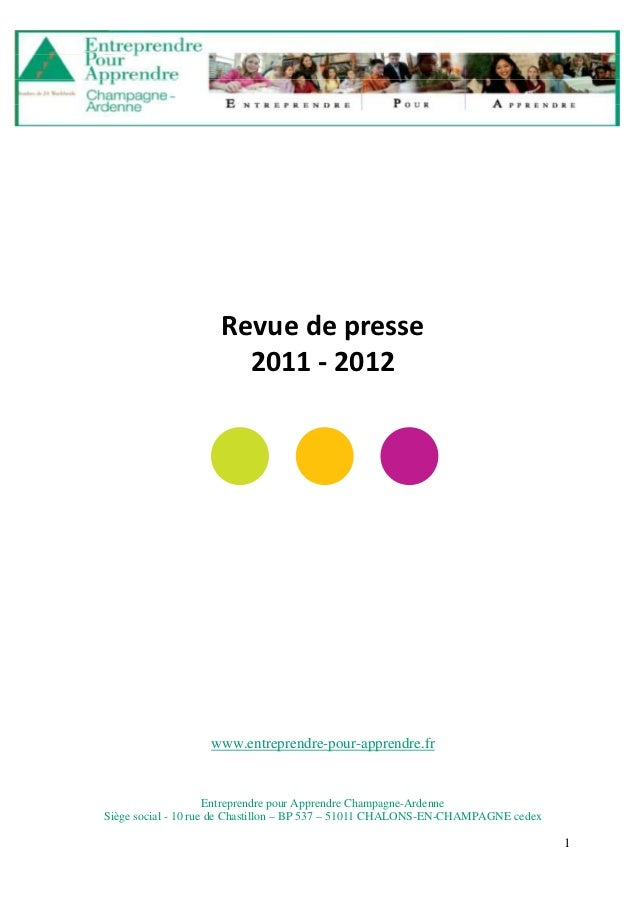 Entreprendre pour Apprendre Champagne-Ardenne     Revue de presse 2011 - 2012                     Revue de presse         ...