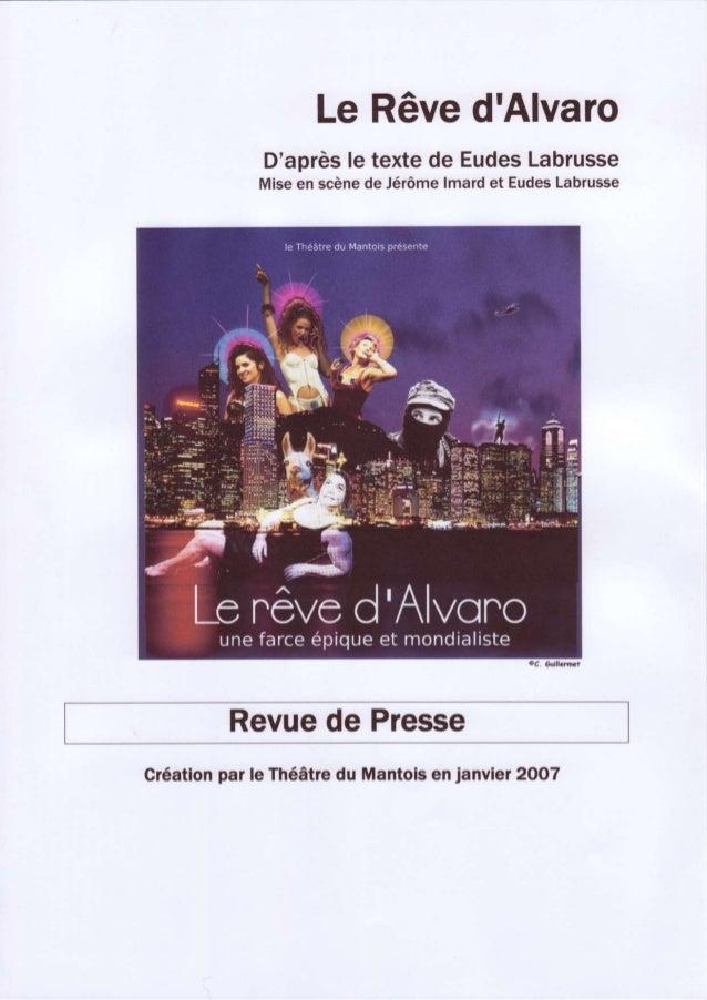 Le RêvedAlvaro          Daprès textede Eudes                le            Labrusse          Miseen scène Jérôme           ...