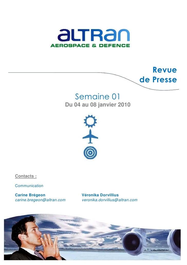 Revue                                                                de Presse                              Semaine 01    ...