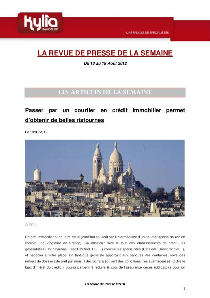 LA REVUE DE PRESSE DE LA SEMAINE                                      Du 13 au 19 Août 2012                      LES ARTIC...