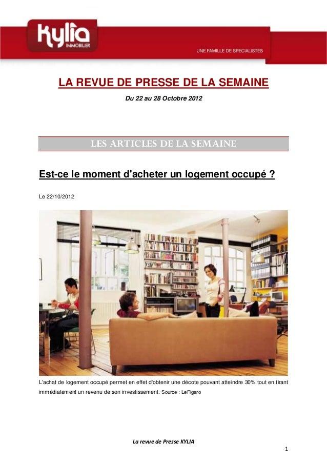 LA REVUE DE PRESSE DE LA SEMAINE                                  Du 22 au 28 Octobre 2012                    LES ARTICLES...