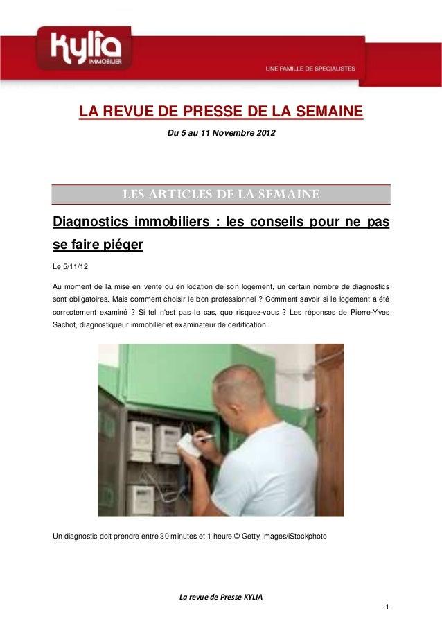 LA REVUE DE PRESSE DE LA SEMAINE                                   Du 5 au 11 Novembre 2012                     LES ARTICL...