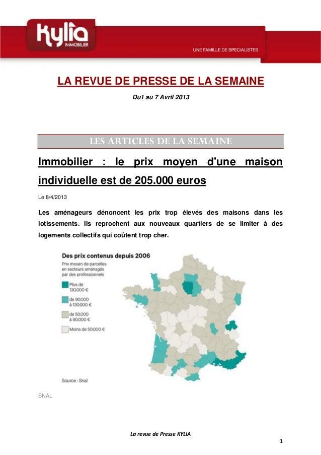 LA REVUE DE PRESSE DE LA SEMAINE                                  Du1 au 7 Avril 2013                    LES A...