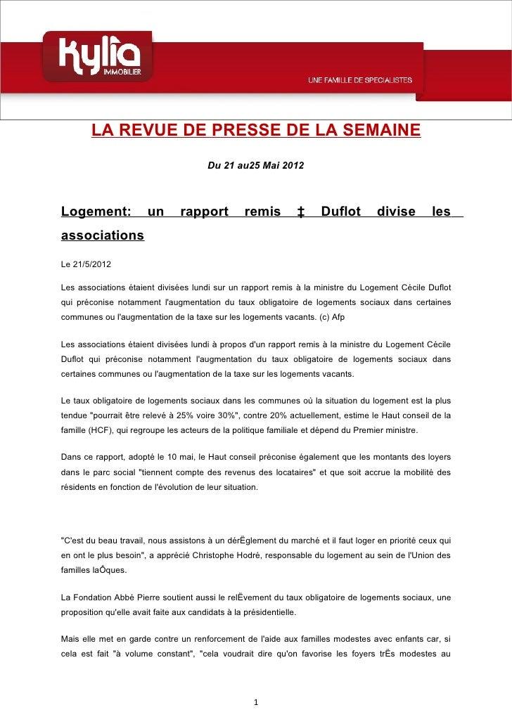 LA REVUE DE PRESSE DE LA SEMAINE                                         Du 21 au25 Mai 2012Logement:               un    ...