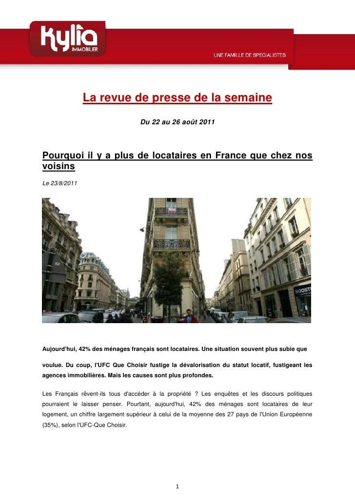 La revue de presse de la semaine                                  Du 22 au 26 août 2011Pourquoi il y a plus de locataires ...