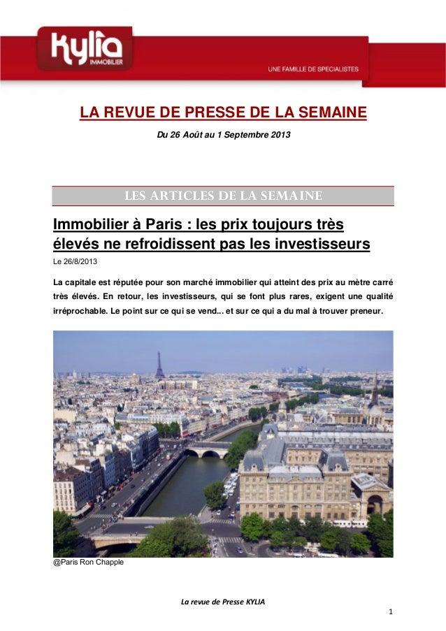 LarevuedePresseKYLIA 1  LA REVUE DE PRESSE DE LA SEMAINE Du 26 Août au 1 Septembre 2013 LES ARTICLES DE LA SEMAIN...