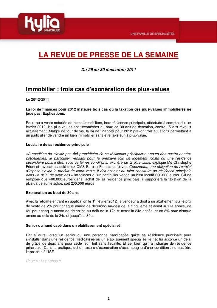 LA REVUE DE PRESSE DE LA SEMAINE                                  Du 26 au 30 décembre 2011Immobilier : trois cas dexonéra...